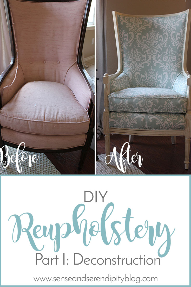 Sense & Serendipity | DIY Reupholstery Deconstruction, chair makeover, reupholstery