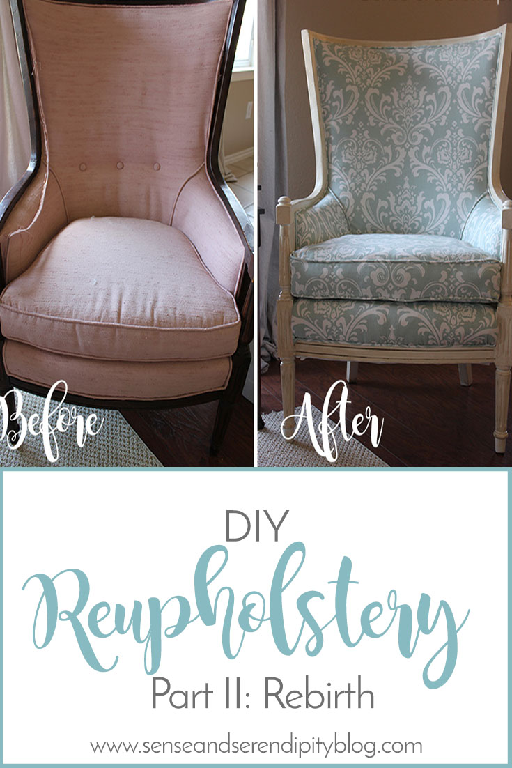 Sense & Serendipity | DIY Reupholstery Rebirth, chair makeover, reupholstery