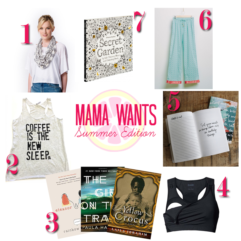 Mama Wants {Summer Edition}