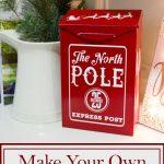 Make Your Own Santa Mailbox
