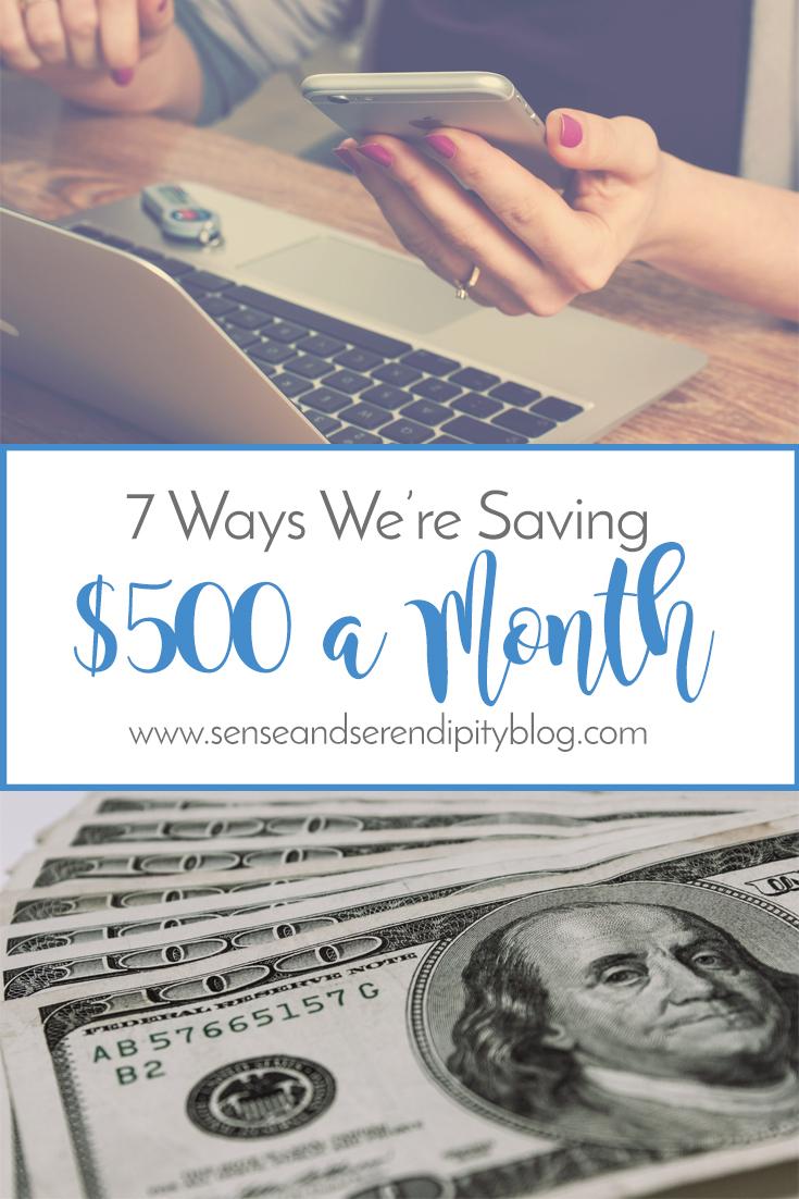 7 Ways We're Saving $500 A Month