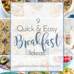 9 Quick & Easy Breakfast Ideas