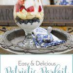 Easy & Delicious Patriotic Parfait