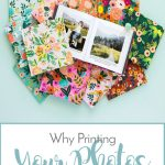 Why Printing Your Photos Still Matters