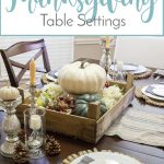 12 Amazing Thanksgiving Table Settings