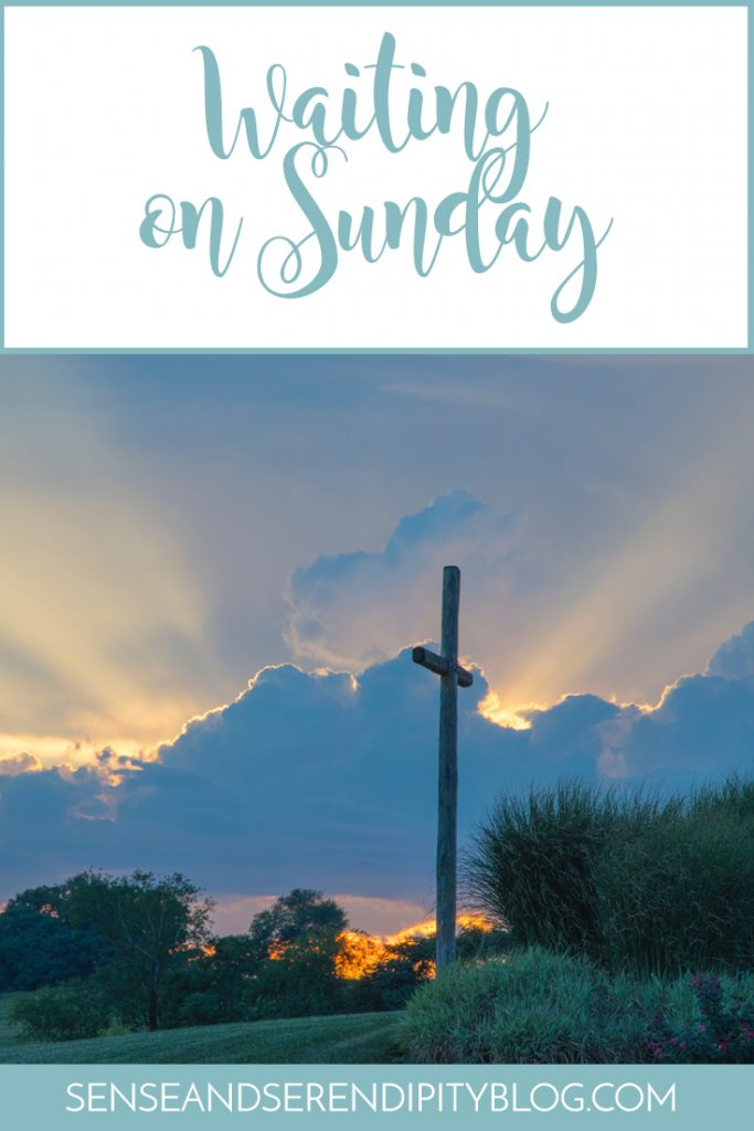 Waiting on Sunday | Sense & Serendipity