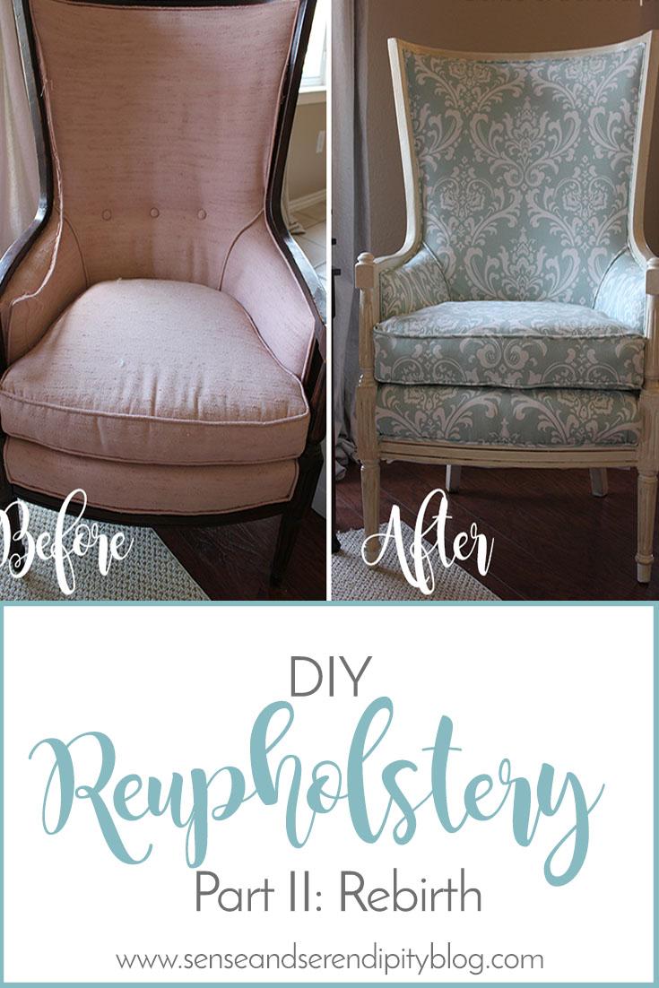 Sense & Serendipity | DIY Reupholstery Rebirth, chair makeover, reupholstery