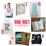 What Mama Wants: Summer Edition