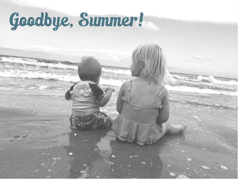 Goodbye, Summer!