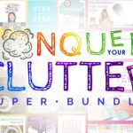 Conquer Your Clutter Super Bundle {Plus an Exclusive Bonus from Sense & Serendipity}