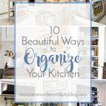 10 Beautiful Ways to Organize Your Kitchen