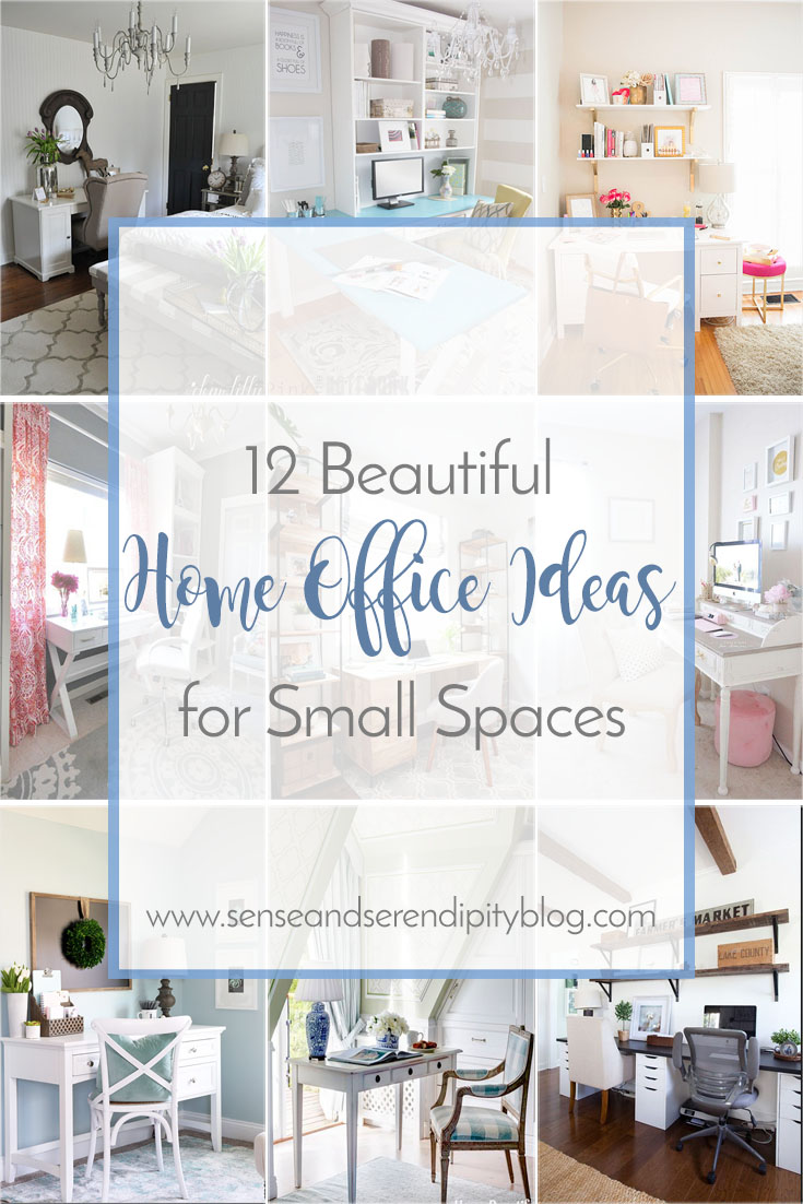 12 Beautiful Home Office Ideas For Small Spaces Sense Serendipity