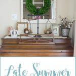 Late Summer Decor Ideas