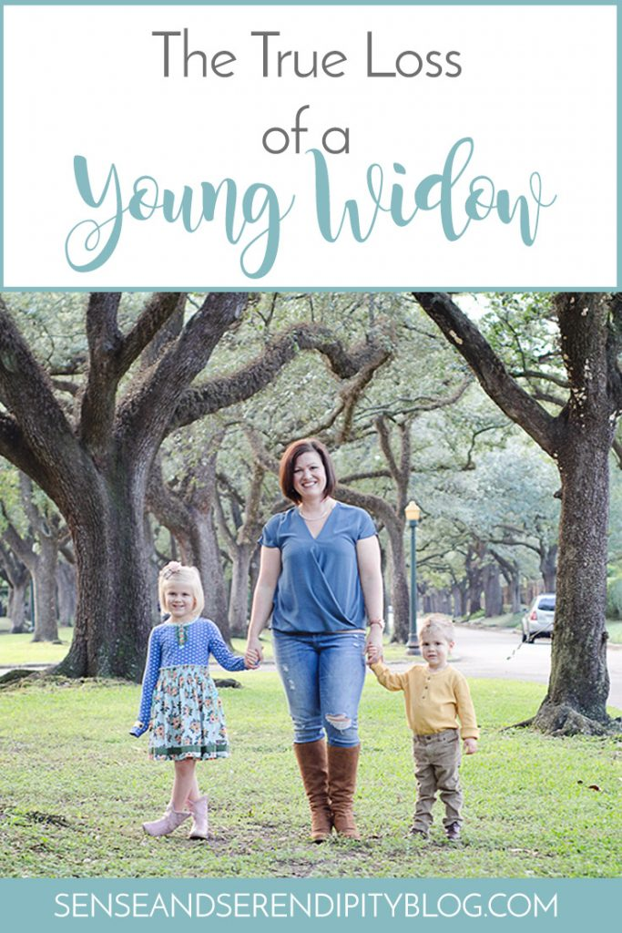 The True Loss of a Young Widow | Sense & Serendipity