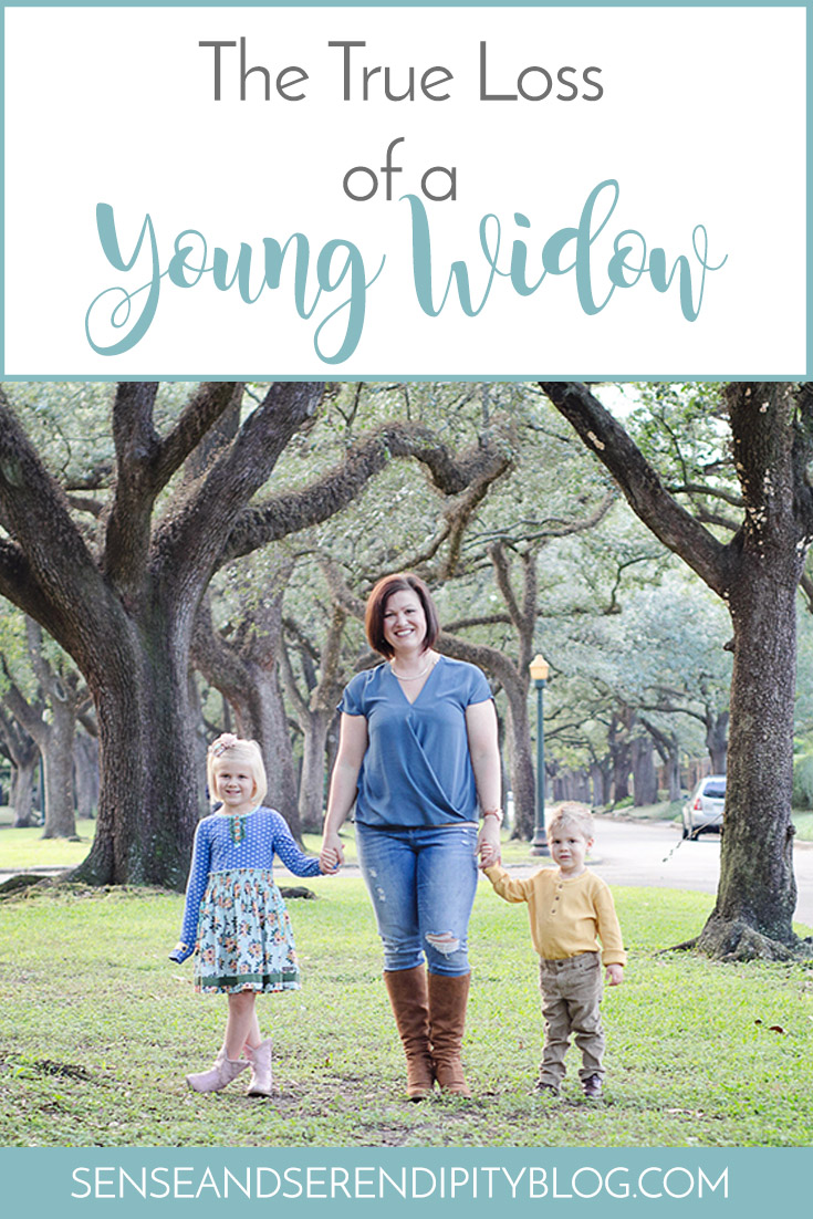 The True Loss of a Young Widow   Sense & Serendipity
