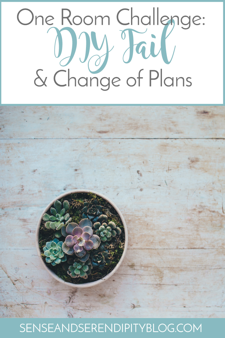 One Room Challenge DIY Fail and Change of Plans | Sense & Serendipity