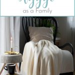 5 Ways to Hygge as a Family