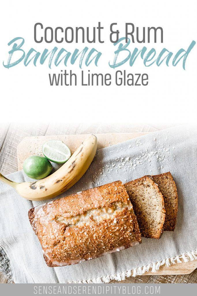 Coconut Rum Banana Bread Lime Glaze | Sense & Serendipity