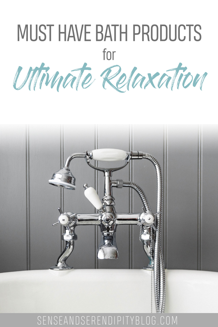 12 Must Have Bath Products for Ultimate Relaxation | Sense & Serendipity