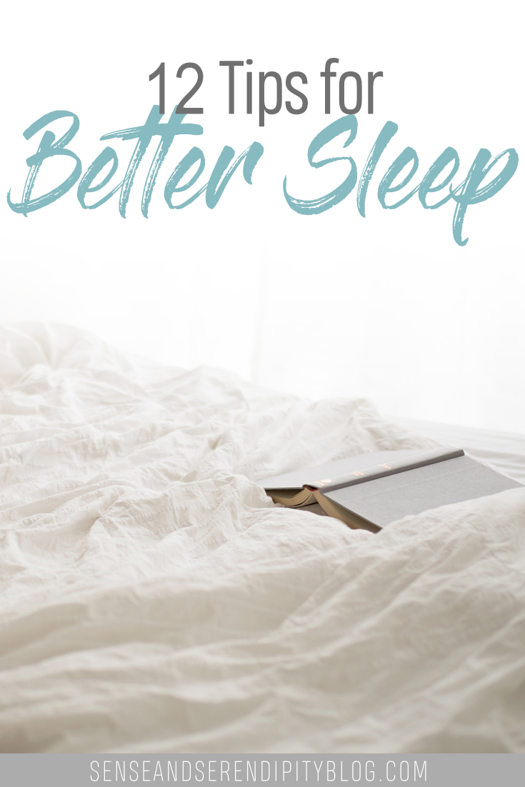 12 Tips for Better Sleep | Sense & Serendipity