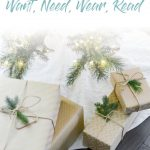Simplifying Christmas Gifts: Want, Need, Wear, Read